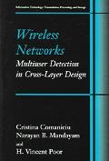 Wireless Networks Multiuser Detection in Cross-Layer Design