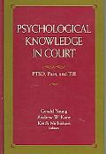 Psychological Knowledge in Court Ptsd, Pain And Tbi