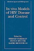 In Vivo Models of HIV Disease And Control