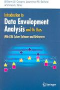 Introduction to Data Envelopment Analysis And Its Uses With DEA-Solver Software And References