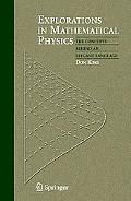 Explorations in Mathematical Physics The Concepts Behind an Elegant Language