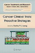 Cancer Clinical Trials Proactive Strategies