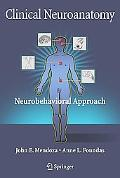Clinical Neuroanatomy A Neurobehavioral Approach