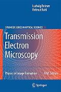 Transmission Electron Microscopy: Physics of Image Formation