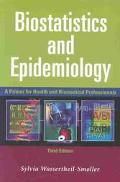 Biostatistics and Epidemiology A Primer for Health and Biomedical Professionals