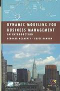 Dynamic Modeling for Business Management An Introduction