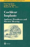 Cochlear Implants Auditory Prostheses and Electric Hearing