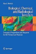 Biological, Chemical, and Radiological Terrorism Emergency Preparedness and Response for the...