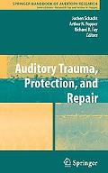 Auditory Trauma, Protection and Repair