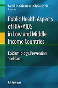 Public Health Aspects of HIV/AIDS in Low and Middle Income Countries: Epidemiology, Preventi...