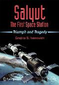 Salyut: The First Space Station: Triumph and Tragedy