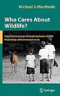 Who Cares about Wildlife?: Social Science Concepts for Exploring Human-Wildlife Relationship...