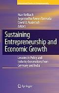 Sustaining Entrepreneurship and Economic Growth: Lessons in Policy and Industry Innovations ...