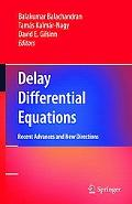 Delay Differential Equations: Recent Advances and New Directions