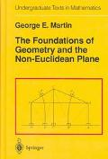 Foundations of Geometry and the Non-Euclidean Plane