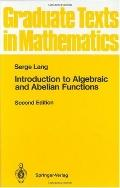 Introduction to Algebraic and Abelian Function