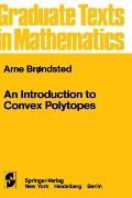 Introduction to Convex Polytopes