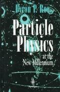 Particle Physics at the New Millenium