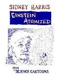 Einstein Atomized More Science Cartoons