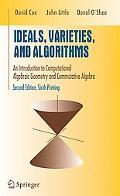 Ideals, Varieties, and Algorithms An Introduction to Computational Algebraic Geometry and Co...
