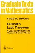 Fermat's Last Theorem A Genetic Introduction to Algebraic Number Theory