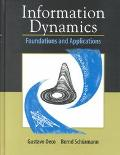 Information Dynamics Foundations and Applications