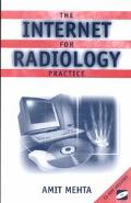 Internet for the Radiology Practice With 33 Illustrations