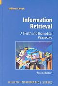 Information Retrieval A Health and Biomedical Perspective