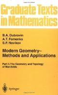 Modern Geometry-Methods and Applications Part Ii, the Geometry and Topology of Manifolds