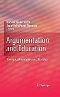 Argumentation and Education: Theoretical Foundations and Practices