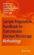 Sample Preparation Handbook for Transmission Electron Microscopy: Methodology
