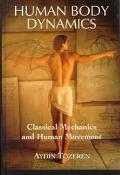 Human Body Dynamics Classical Mechanics and Human Movement