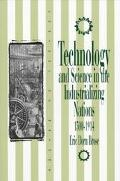 Technology and Science in the Industrializing Nations 1500-1914 (Control of Nature Series)
