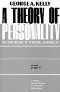 Theory of Personality The Psychology of Personal Constructs