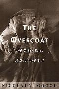 Overcoat and Other Tales of Good and Evil