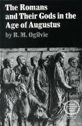 Romans and Their Gods in the Age of Augustus