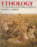 Ethology The Mechanisms and Evolution of Behavior