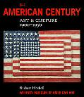 The American Century: Art and Culture, 1900-1950