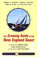 Cruising Guide to the New England Coast Including the Hudson River, Long Island Sound, and t...