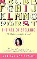 Art of Spelling: The Madness and the Method