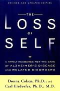 Loss of Self A Family Resource for the Care of Alzheimers Disease and Related Disorders
