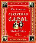 Annotated Christmas Carol A Christmas Carol in Prose
