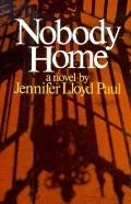 Nobody Home A Novel