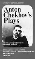 Anton Chekhov's Plays: The Sea Gull, Uncle Vanya, The Three Sisters and The Cherry Orchard: ...