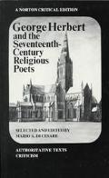 George Herbert and the Seventeenth-Century Religious Poets Authoritative Texts Criticism