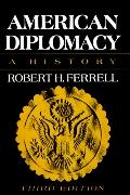 American Diplomacy A History