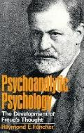 Psychoanalytic Psychology the Development of Freud