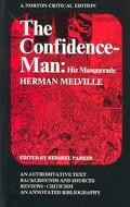 Confidence-Man His Masquerade; An Authoritative Text, Backgrounds and Sources, Reviews, Crit...