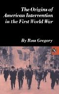 Origins of American Intervention in First World War