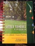 The Little Seagull Handbook by Richard Bullock, Francine Weinberg (University of Oregon Comp...